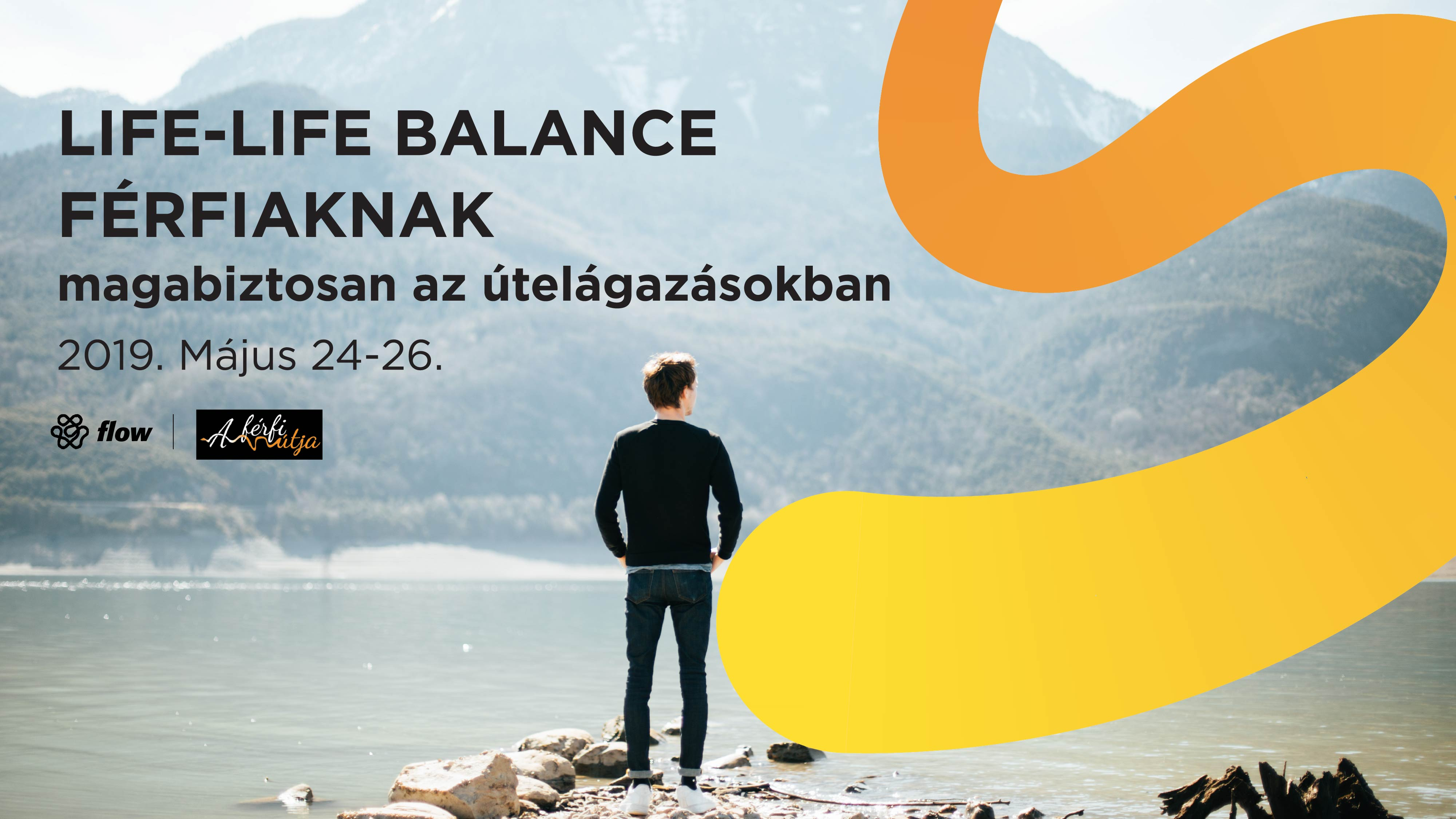 2020. tavasz: Life-life balance férfiaknak - magabiztosan az útelágazásokban